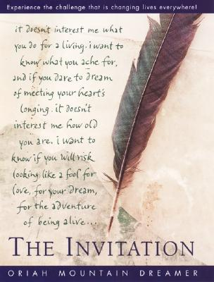 The Invitation, Oriah Mountain Dreamer