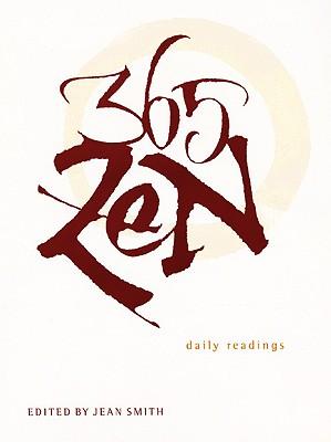 365 Zen: Daily Readings, Smith, Jean