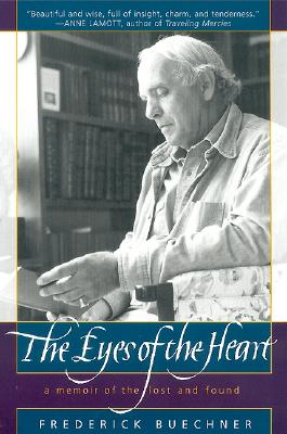 Image for The Eyes of the Heart: A Memoir of the Lost and Found