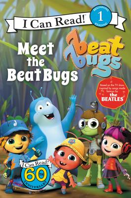 Image for Beat Bugs: Meet the Beat Bugs (I Can Read Level 1)