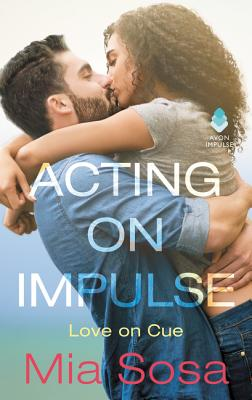 Image for Acting on Impulse (Love on Cue)