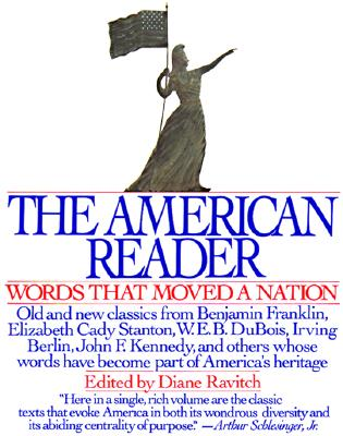Image for AMERICAN READER, THE WORDS THAT MOVED A NATION