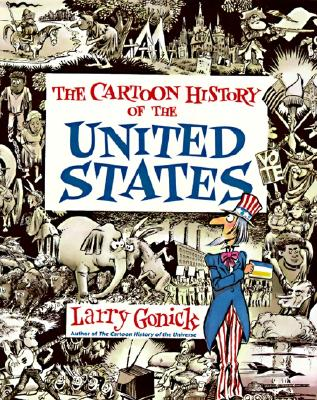 Image for Cartoon History of the United States (Cartoon History of the Modern World)