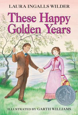 Image for These Happy Golden Years (Little House)