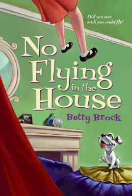 Image for No Flying in the House (Harper Trophy Books)