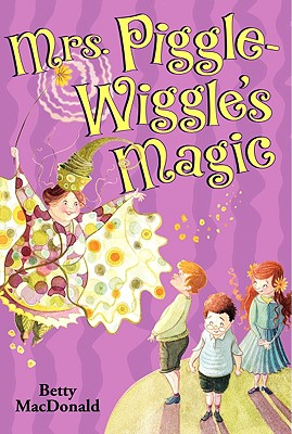 Mrs. Piggle-Wiggle's Magic, Macdonald, Betty
