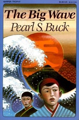 The Big Wave, Buck, Pearl S.