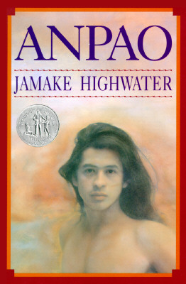 Anpao : An American Indian Odyssey, Highwater, Jamake
