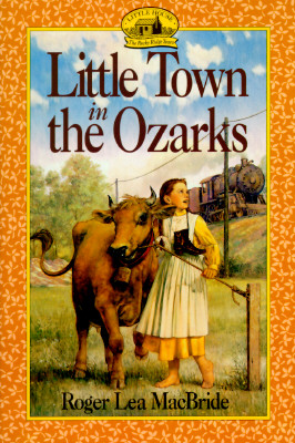 Image for Little Town in the Ozarks (Little House Sequel)