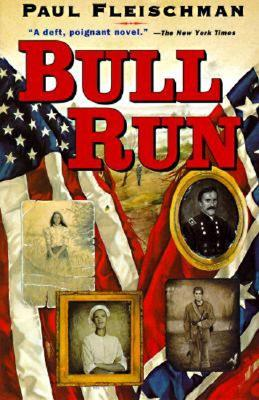 Bull Run, Paul Fleischman