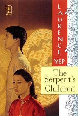 Image for The Serpent's Children: Golden Mountain Chronicles: 1849