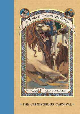 The Carnivorous Carnival [A Series of Unfortunate Events 9], Snicket, Lemony;Helquist, Brett