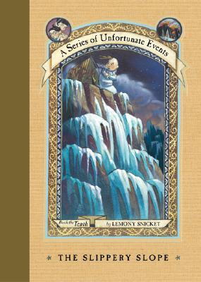 The Slippery Slope (A Series of Unfortunate Events, Book 10), Snicket, Lemony