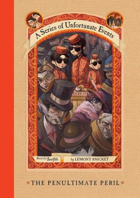 Image for PENULTIMATE PERIL, THE A SERIES OF UNFORTUNATE EVENTS BOOK THE TWELFTH