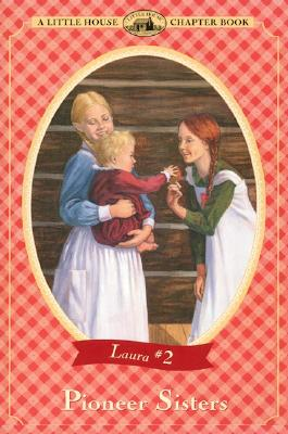 Image for Pioneer Sisters (Little House Chapter Book)