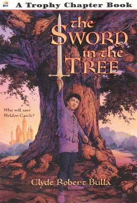 The Sword in the Tree (Trophy Chapter Book), Bulla, Clyde