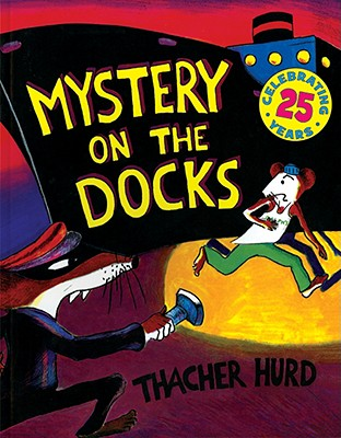 Image for Mystery on the Docks 25th Anniversary Edition (Reading Rainbow Book)