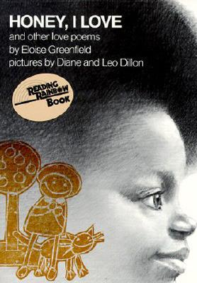 """Honey, I Love and Other Love Poems (Reading Rainbow Series)"", ""Greenfield, Eloise"""