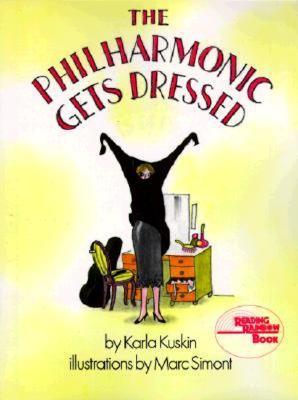 PHILHARMONIC GETS DRESSED, KARLA KUSKIN