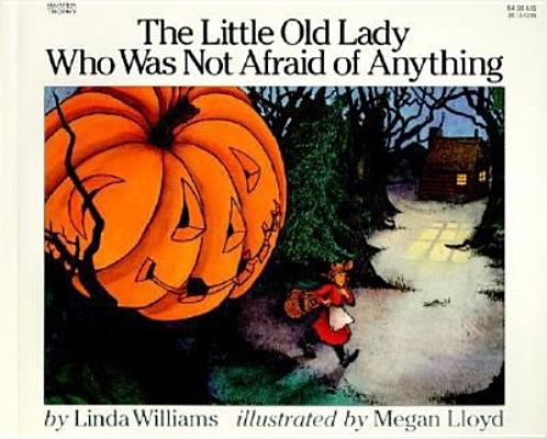 Image for LITTLE OLD LADY WHO WAS NOT AFRAID OF ANYTHING