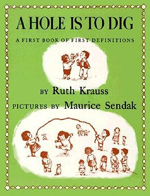 Image for Hole Is To Dig, A: A First Book of First Definitions