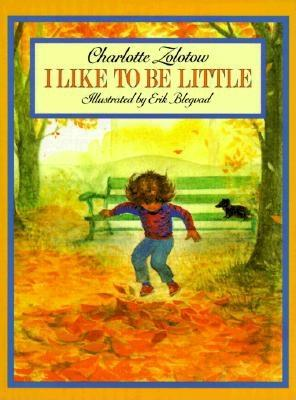 Image for I Like to Be Little