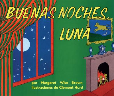 Image for Goodnight Moon / Buenas Noches, Luna (Spanish Edition)