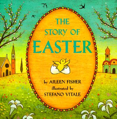 The Story of Easter (Trophy Picture Books), Aileen Fisher
