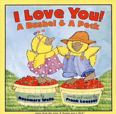 I Love You! A Bushel & A Peck, Loesser, Frank