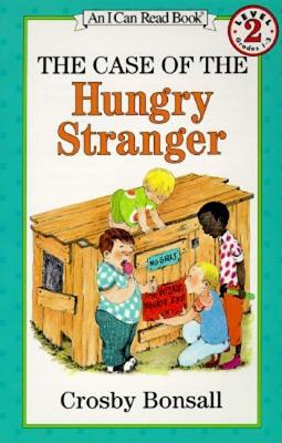 The Case of the Hungry Stranger (I Can Read Book 2), Crosby Bonsall