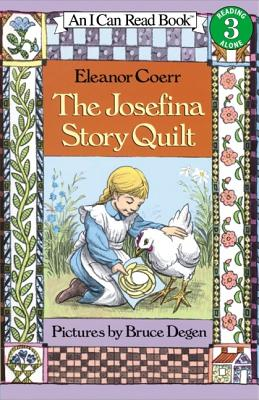 The Josefina Story Quilt (I Can Read Book 3), Eleanor Coerr