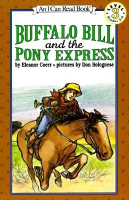 Image for Buffalo Bill and the Pony Express (I Can Read Book 3)