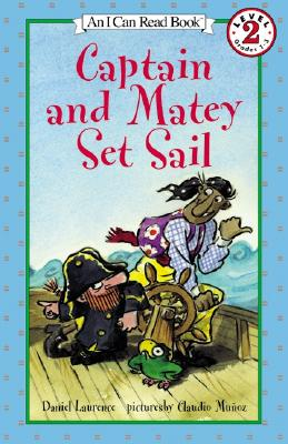 Image for Captain and Matey Set Sail (I Can Read Level 2)