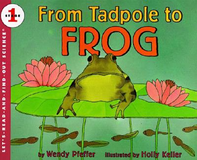 Image for From Tadpole to Frog (Let's-Read-and-Find-Out Science 1)