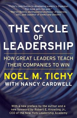 Image for The Cycle of Leadership: How Great Leaders Teach Their Companies to Win