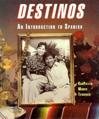 Image for Destinos: An Introduction to Spanish (Student Edition)