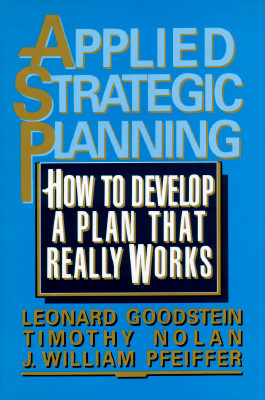 Image for Applied Strategic Planning: How to Develop a Plan That Really Works