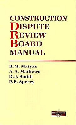 Image for Construction Dispute Review Board Manual