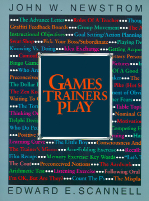 Games Trainers Play (McGraw-Hill Training Series), Scannell, Edward E.; Newstrom, John W