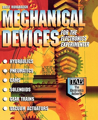 Mechanical Devices for the Electronics Experimenter, Rorabaugh, Britt