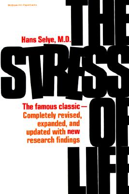 The Stress of Life, Selye, Hans