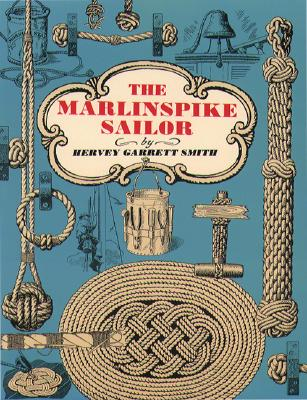 Image for THE MARLINSPIKE SAILOR