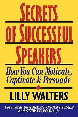 Image for SECRETS OF SUCCESSFUL SPEAKERS: How You Can Motiva