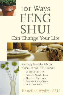 Image for 101 Ways Feng Shui Can Change Your Life