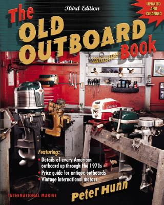 The Old Outboard Book, Hunn, Peter