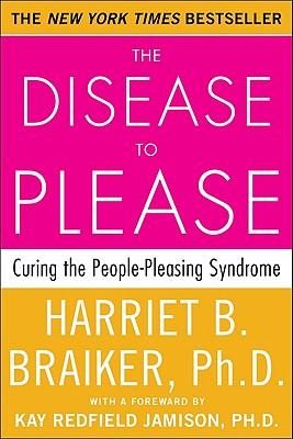 The Disease To Please, Harriet Braiker