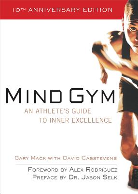 Image for Mind Gym : An Athlete's Guide to Inner Excellence