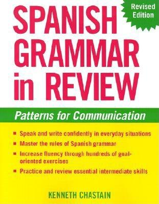 Spanish Grammar in Review, Kenneth Chastain