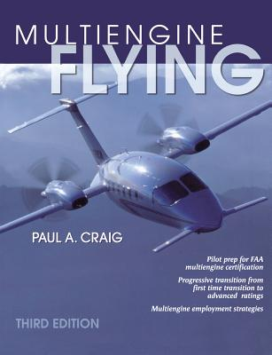 Multi-Engine Flying, Craig, Paul
