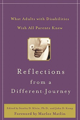 Image for REFLECTIONS FROM A DIFFERENT JOURNEY WHAT ADULTS WITH DISABLITIES WISH THEIR PARENTS KNEW